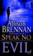 Speak No Evil: A Novel