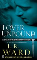 Lover Unbound (Black Dagger Brotherhood, Book 5)